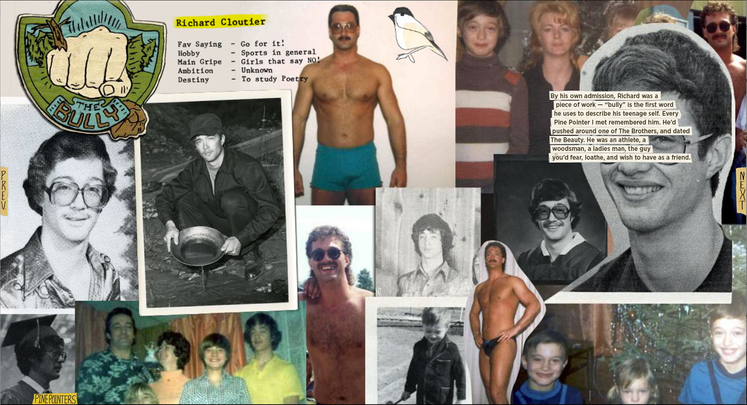 A page from Welcome to Pine Point showing vintage photos of Richard Cloutier, who was known as the town bully, but now keeps an online archive of his former high school. His archive was the starting point for the project.