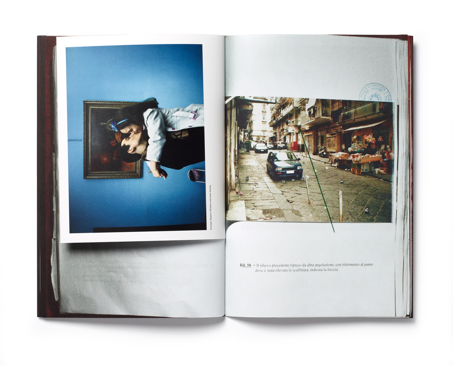 An inside spread from left: Scampia, Naples. Brother and Sister kissing. Right: Evidence 58, previous evidence shot from a different angle, the arrow indicates the spot where the hole caused by one of the three bullets were detected.