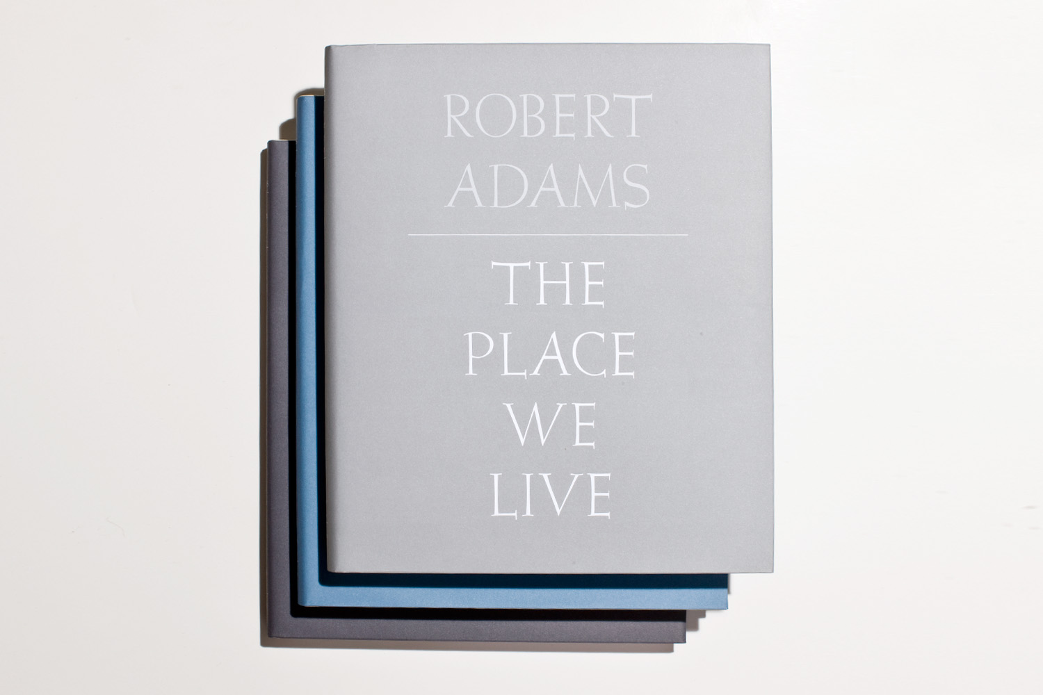 The Place We Live by Robert Adams, selected by Michael Mack, publisher of MACK