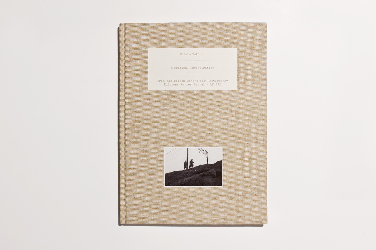 A Criminal Investigation by Watabe Yukichi, selected by Alec Soth, photographer and publisher of Little Brown Mushroom