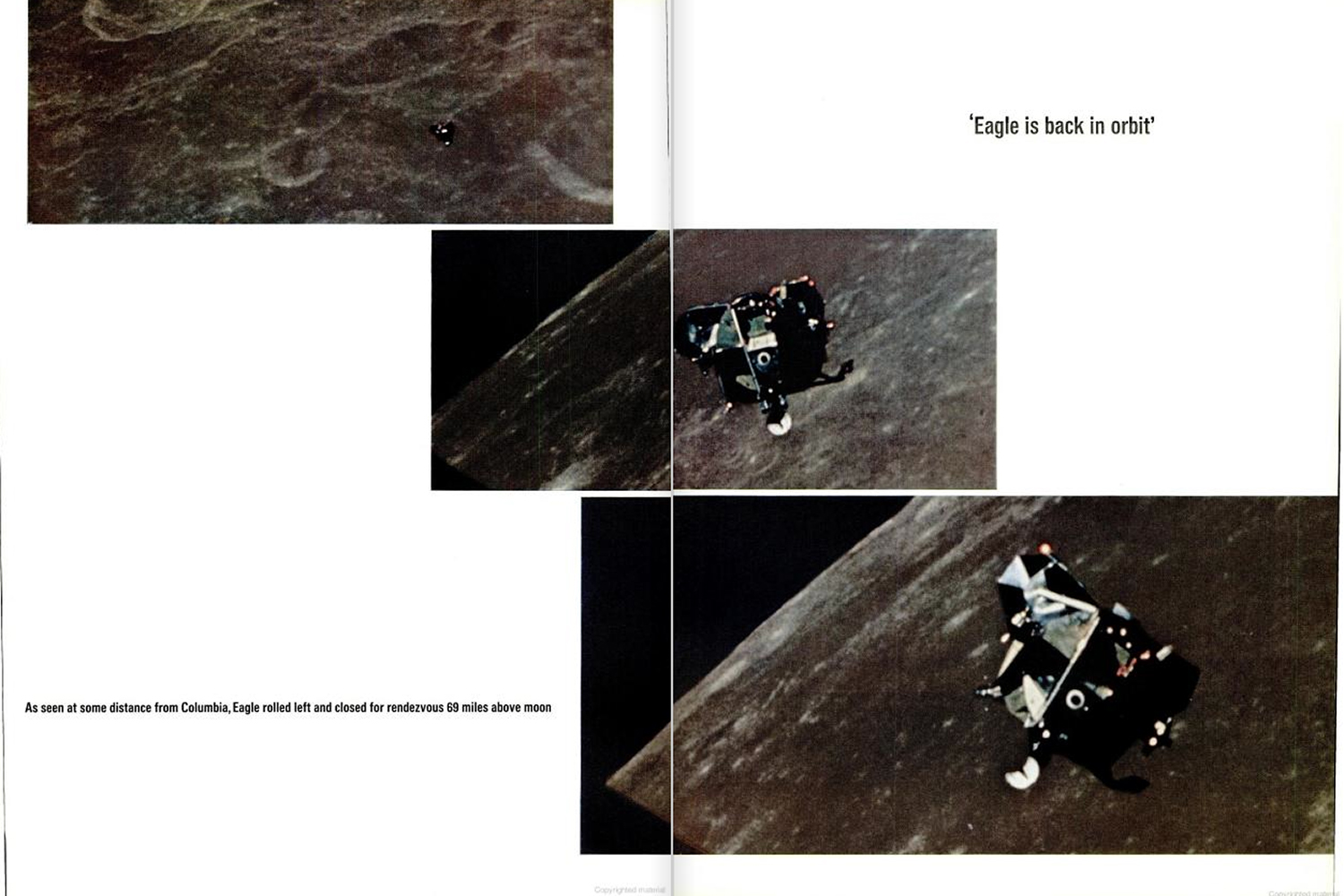 "<b>LIFE magazine Special Edition, August 11, 1969.</b> ""As seen at some distance from <em>Columbia</em>, <em>Eagle</em> rolled left and closed for rendezvous 69 miles above moon ..."""