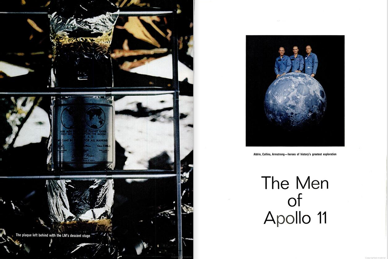 "<b>LIFE magazine Special Edition, August 11, 1969.</b> ""Left:The plaque left behind with the Lunar Module's descent stage. Right: Aldrin, Collins and Armstrong — heroes of history's greatest exploration ..."""