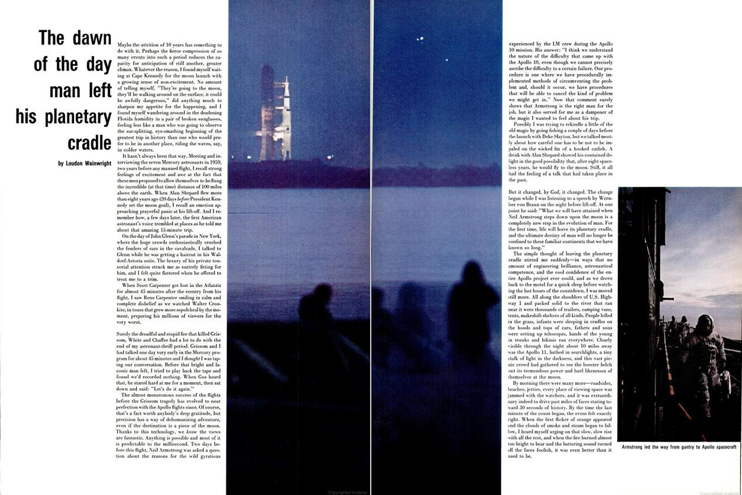 "<b>Life magazine Special Edition, August 11, 1969.</b> ""The dawn of the day man left his planetary cradle. Right: Armstrong led the way from gantry to spacecraft ..."""