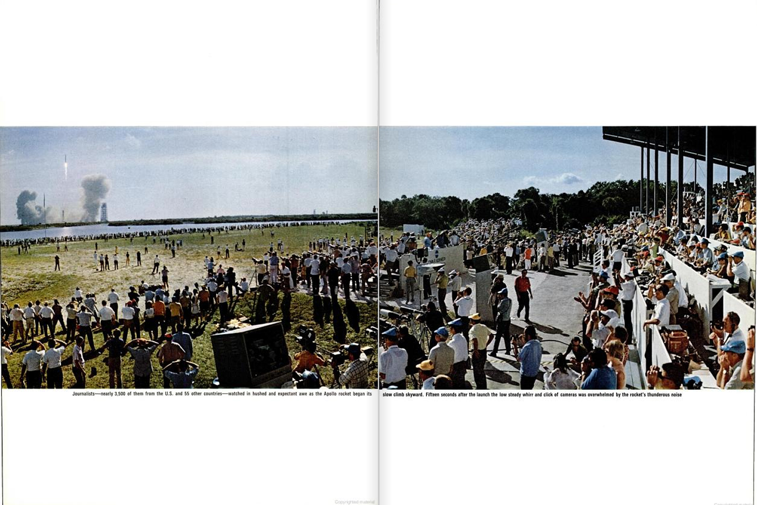 "<b>Life magazine Special Edition, August 11, 1969.</b> ""Journalists — nearly 3,500 of them from the U.S. and 55 other countries -- watched in hushed expectant awe as Apollo began its slow climb skyward ..."""