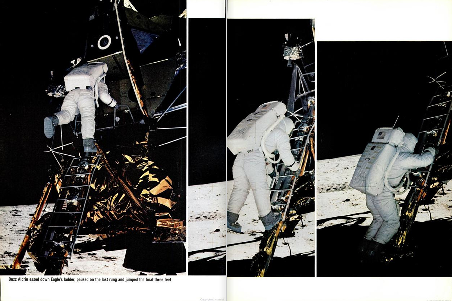 "<b>LIFE magazine Special Edition, August 11, 1969.</b> ""Buzz Aldrin eased down <em>Eagle</em>'s ladder, paused on the last rung and jumped the final three feet."""