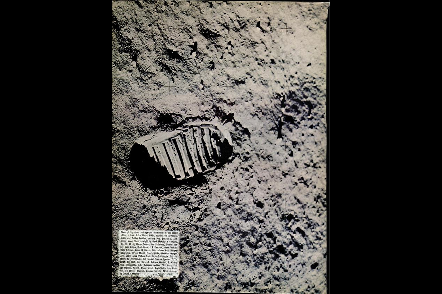 "<b>Life magazine Special Edition, August 11, 1969.</b> ""That's one small step for a man, one giant leap for mankind ..."""