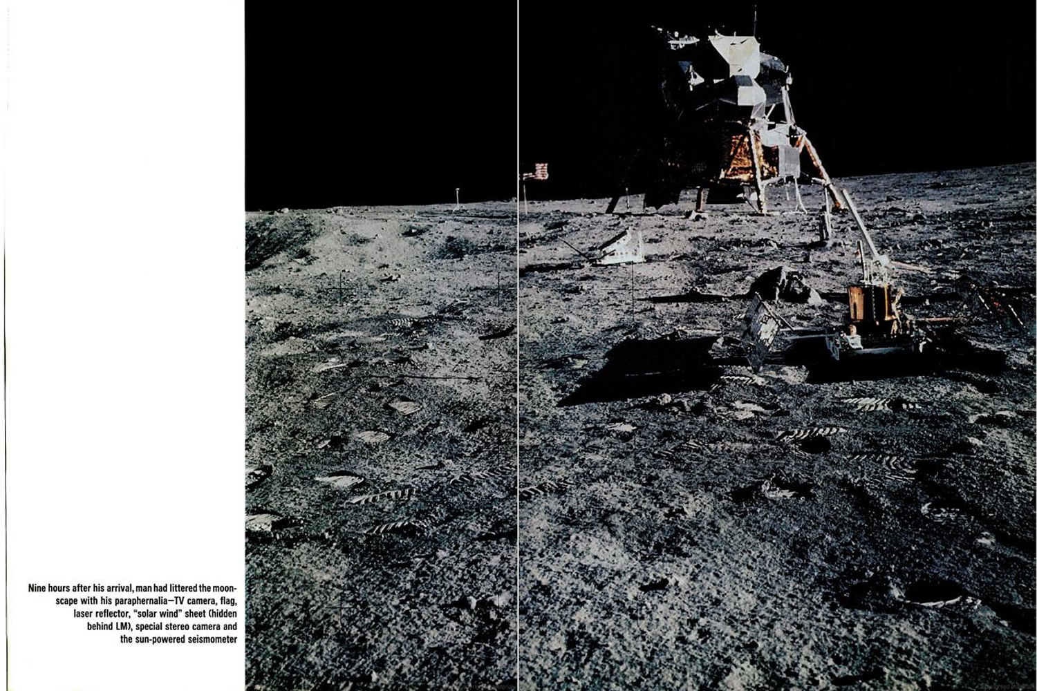 "<b>LIFE magazine Special Edition, August 11, 1969.</b> ""Nine hours after his arrival, man had littered the moonscape with his paraphernalia."""