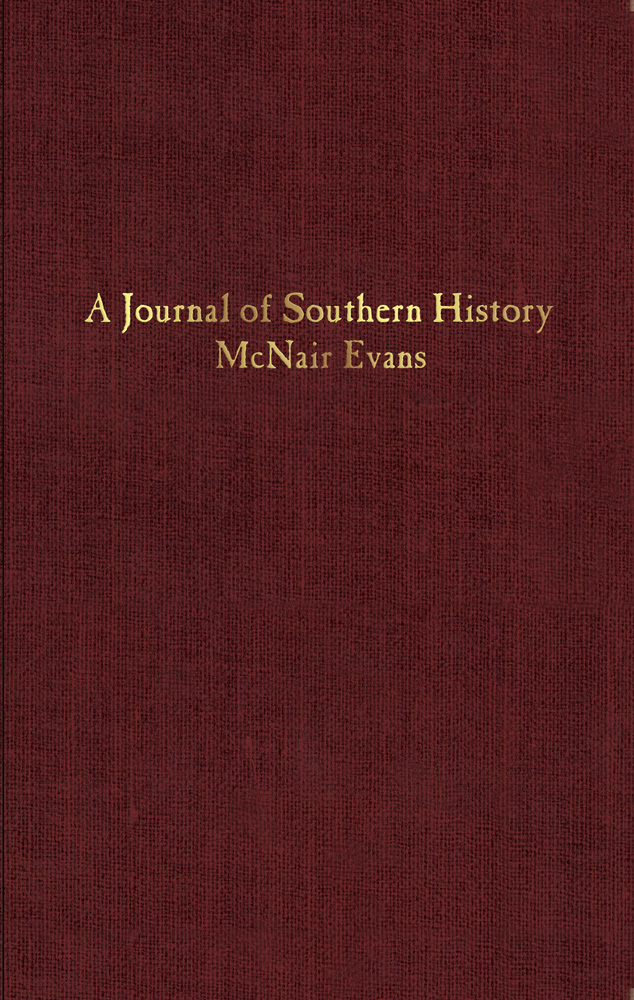 A Journal of Southern History by McNair Evans