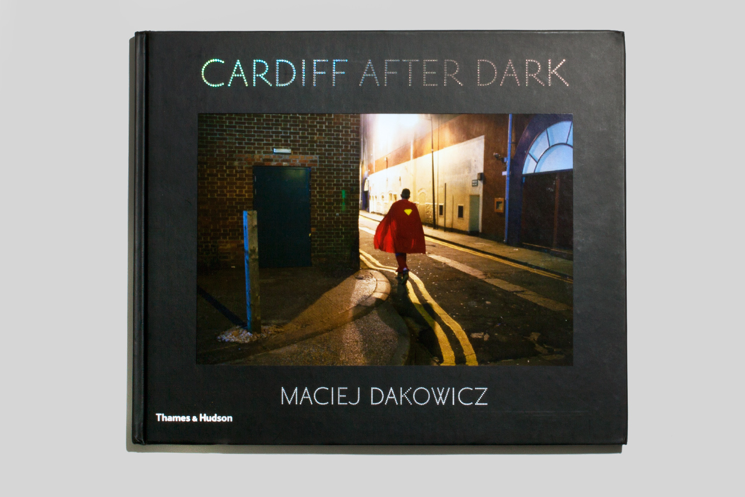 Cardiff After Dark by Marciej Dakowicz , selected by Geoff Dyer, an award-winning author and journalist