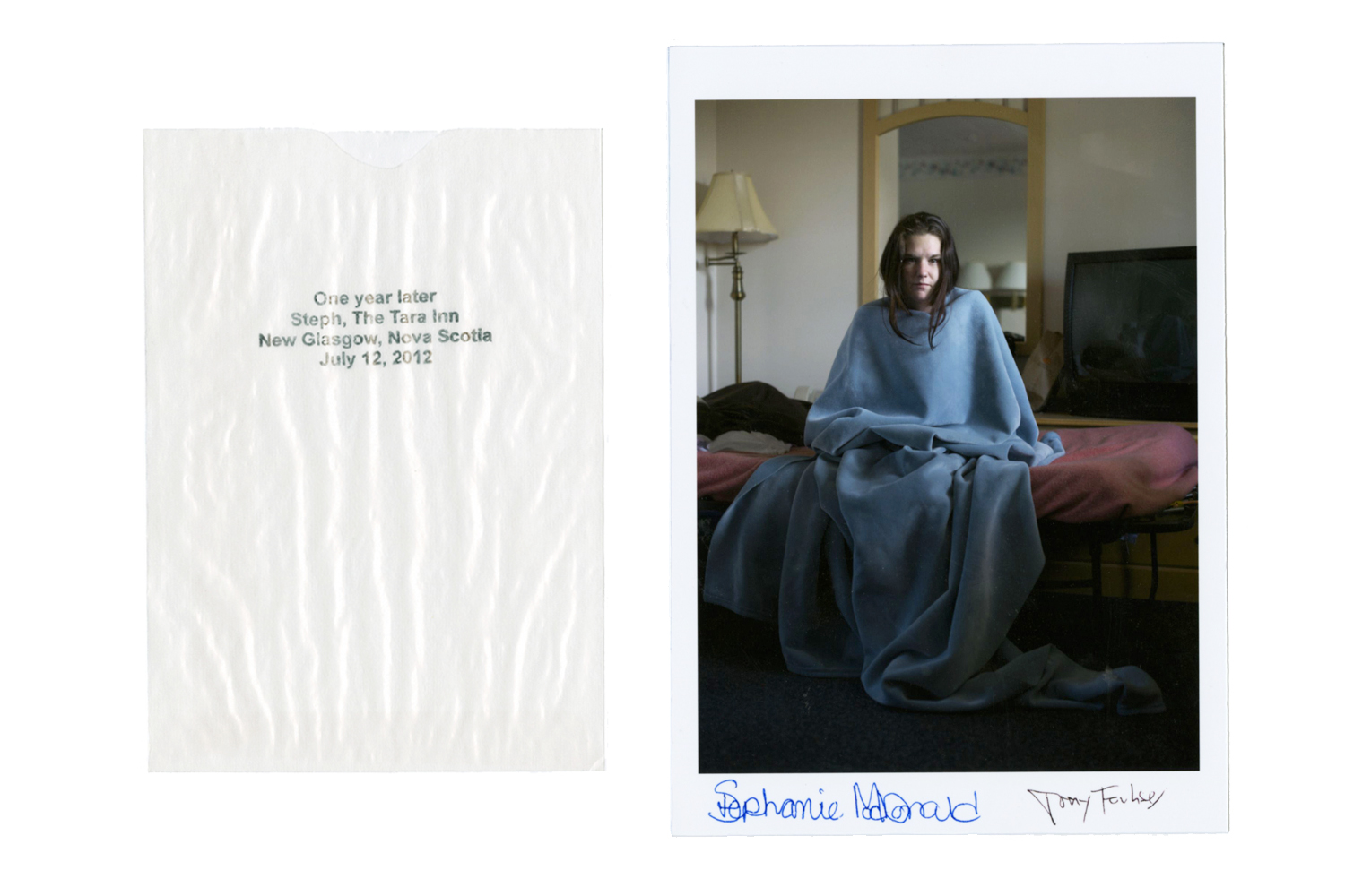 Image of an original print that comes with the book. One year later, Steph,                               The Tata Inn, New Glasgow, July 12, 2012.
