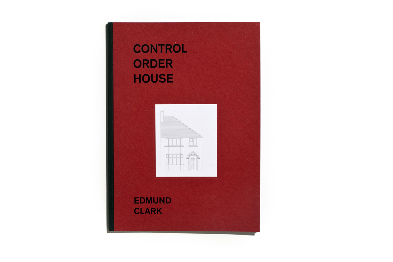 Control Order House by Edmund Clark, published by Here Press, selected by Aron Mörel, publisher, Mörel Books.