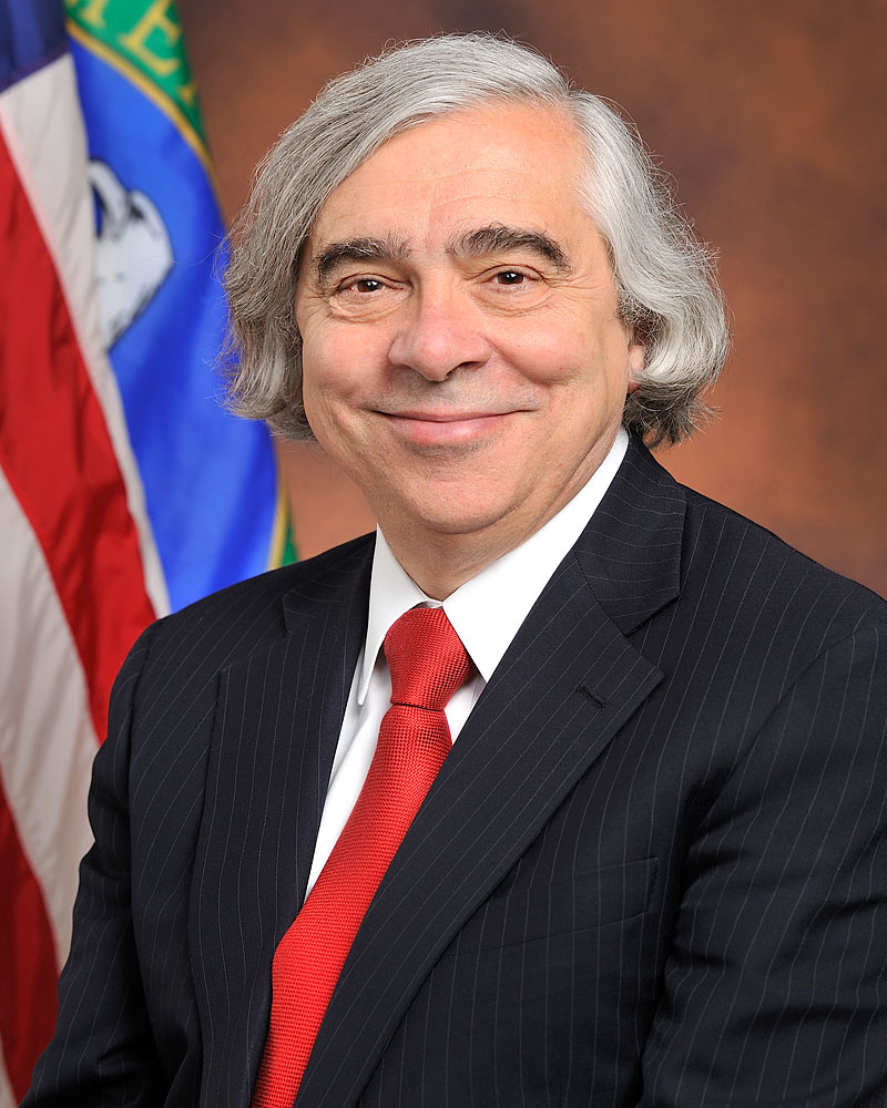 Dr. Ernest Moniz, secretary of energy.