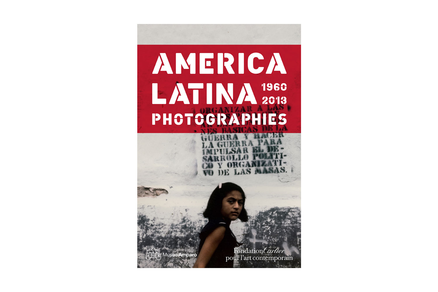 America Latina 1960-2013, published by Thames & Hudson This survey of Latin American photographers presents incredibly diverse perspectives of 70 artists who use the common ground of photography to expose and dissect a  tumultuous half-century of modern history.