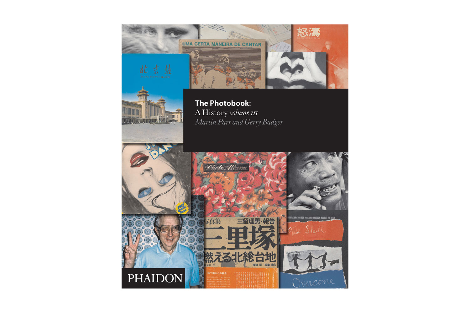 The Photobook: A History by Marti Parr and Gerry Badger, published by Phaidon The third and final volume of Phaidon's definitive history of photography delves into the murky but intensely contested waters of contemporary photography, providing an in depth study of the massive technical and conceptual leaps made in the field since Volume I was published in 2004.