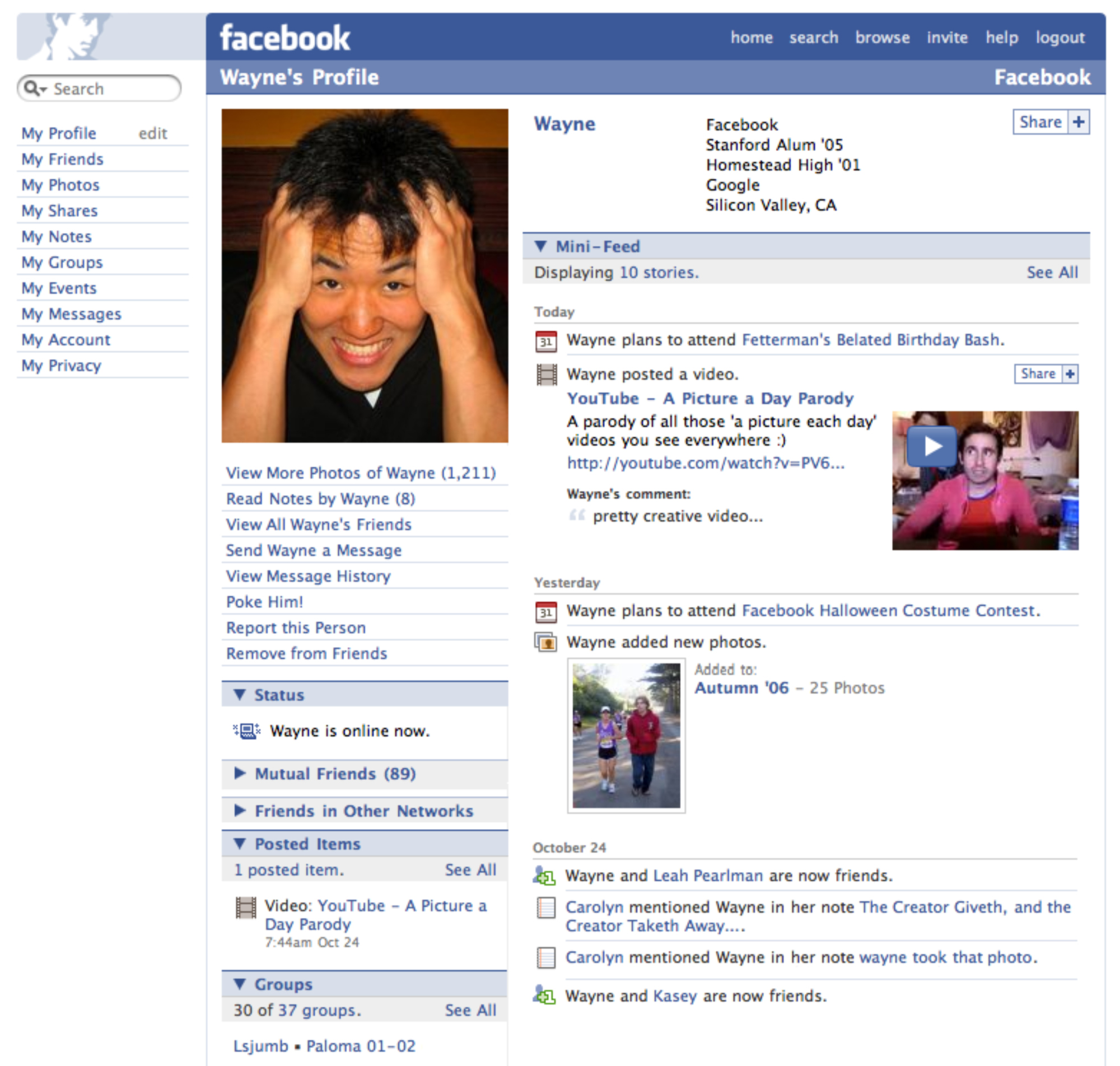 Facebook Profile Page, 2006. You no longer need to be reminded  this is you  at the top of your profile page.