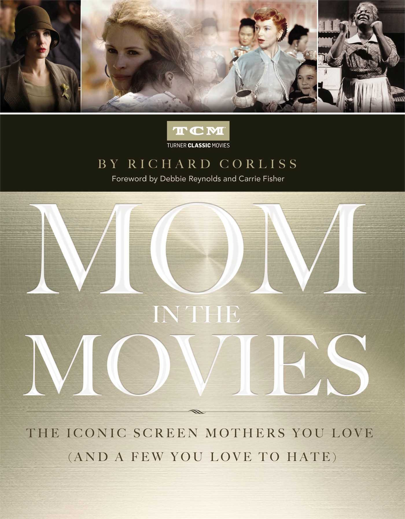 Richard Corliss' new book, Mom in the Movies