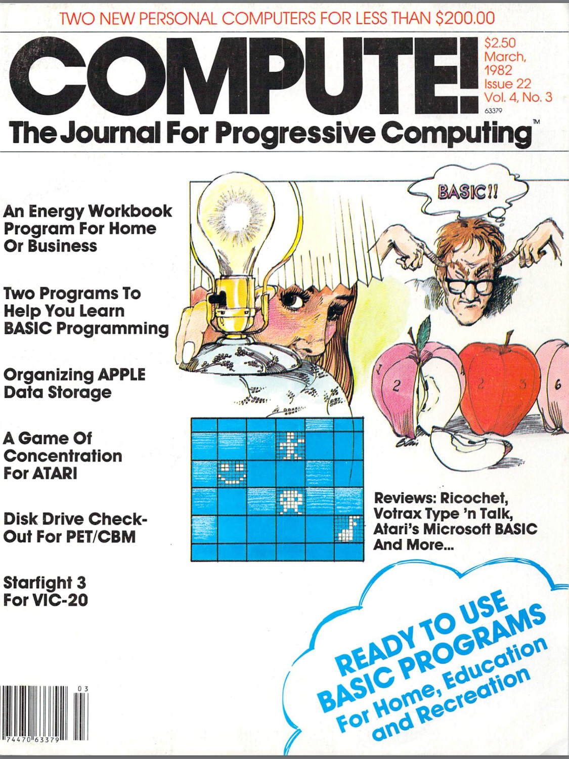 The March 1982 issue of Compute--stuffed, as always, with programs in BASIC
