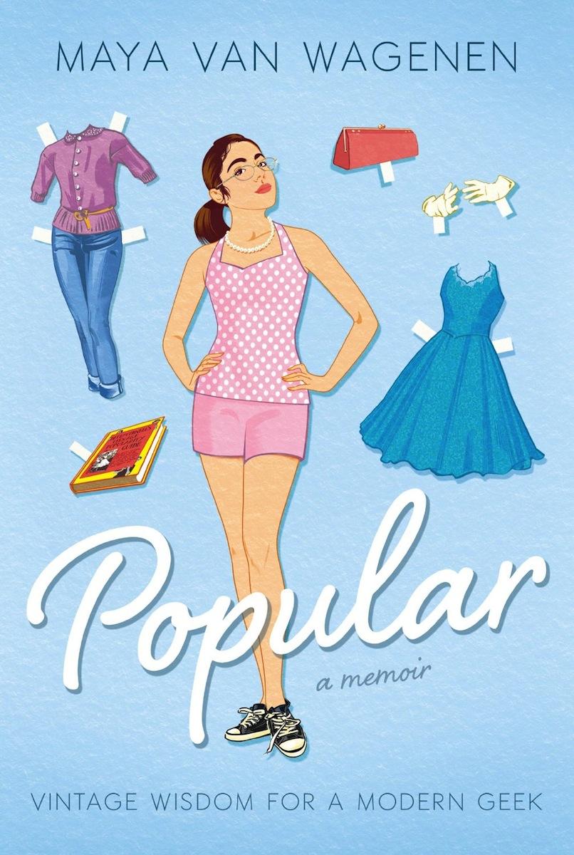 How to Be Popular In High School Maya Van Wagenen Memoir Q&A | Time
