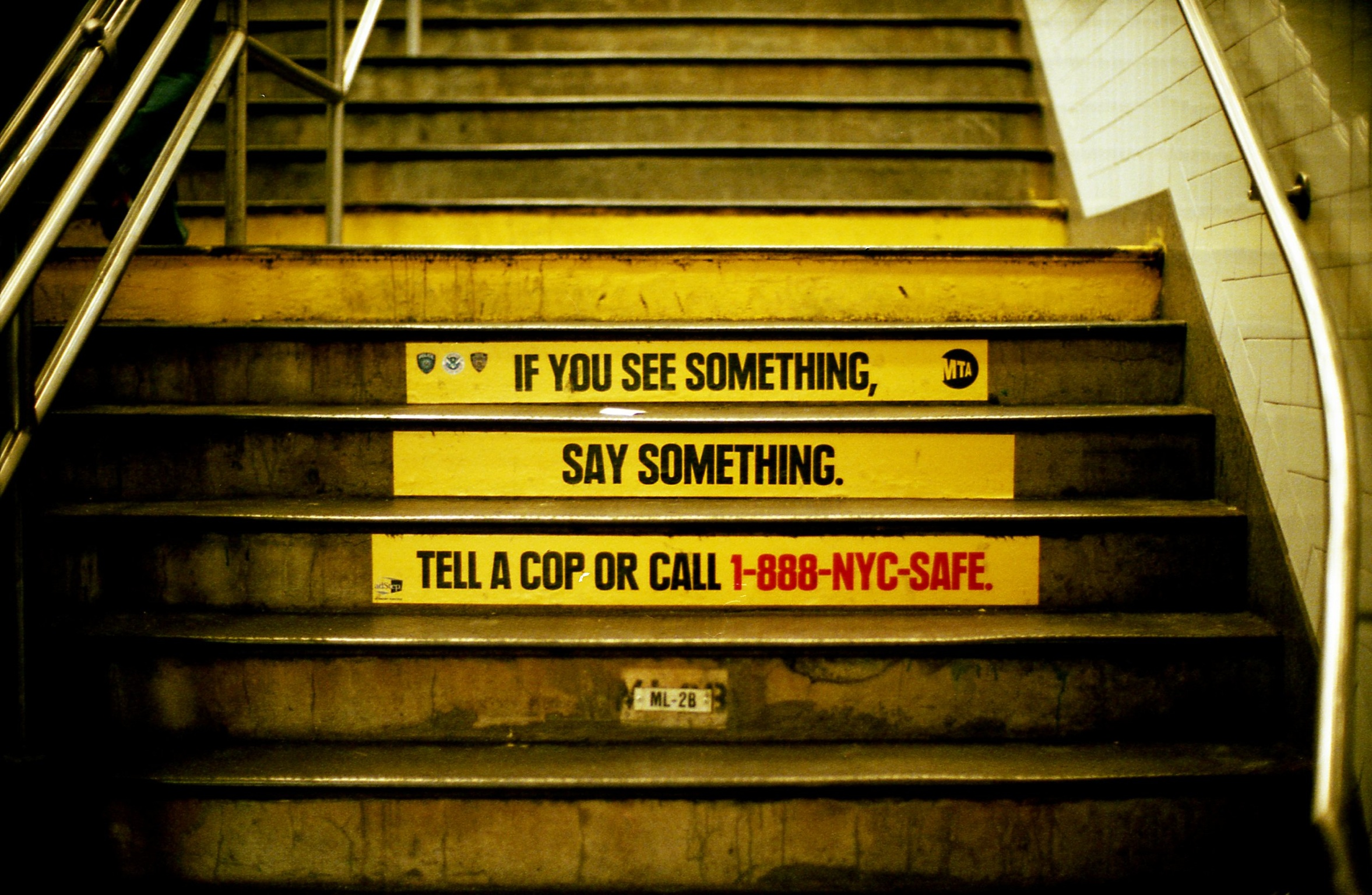 If you see something say something.