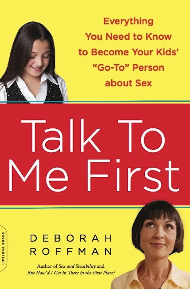 Talk To me First by Deborah Roffman