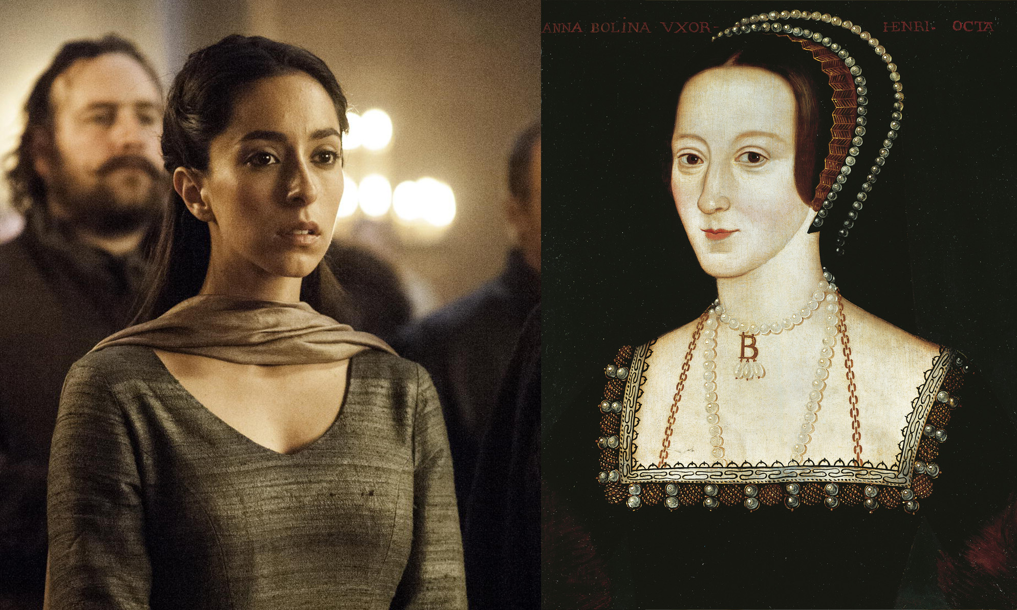 From left: Talisa Stark and Anne Boleyn.
