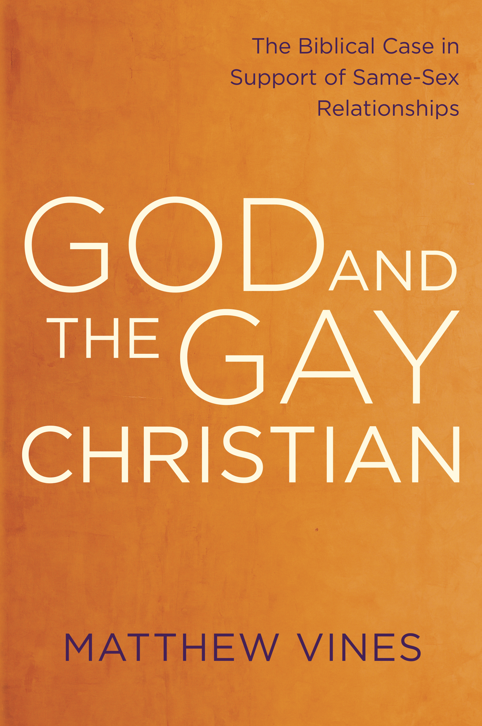 'God and the Gay Christian,' by Matthew Vines