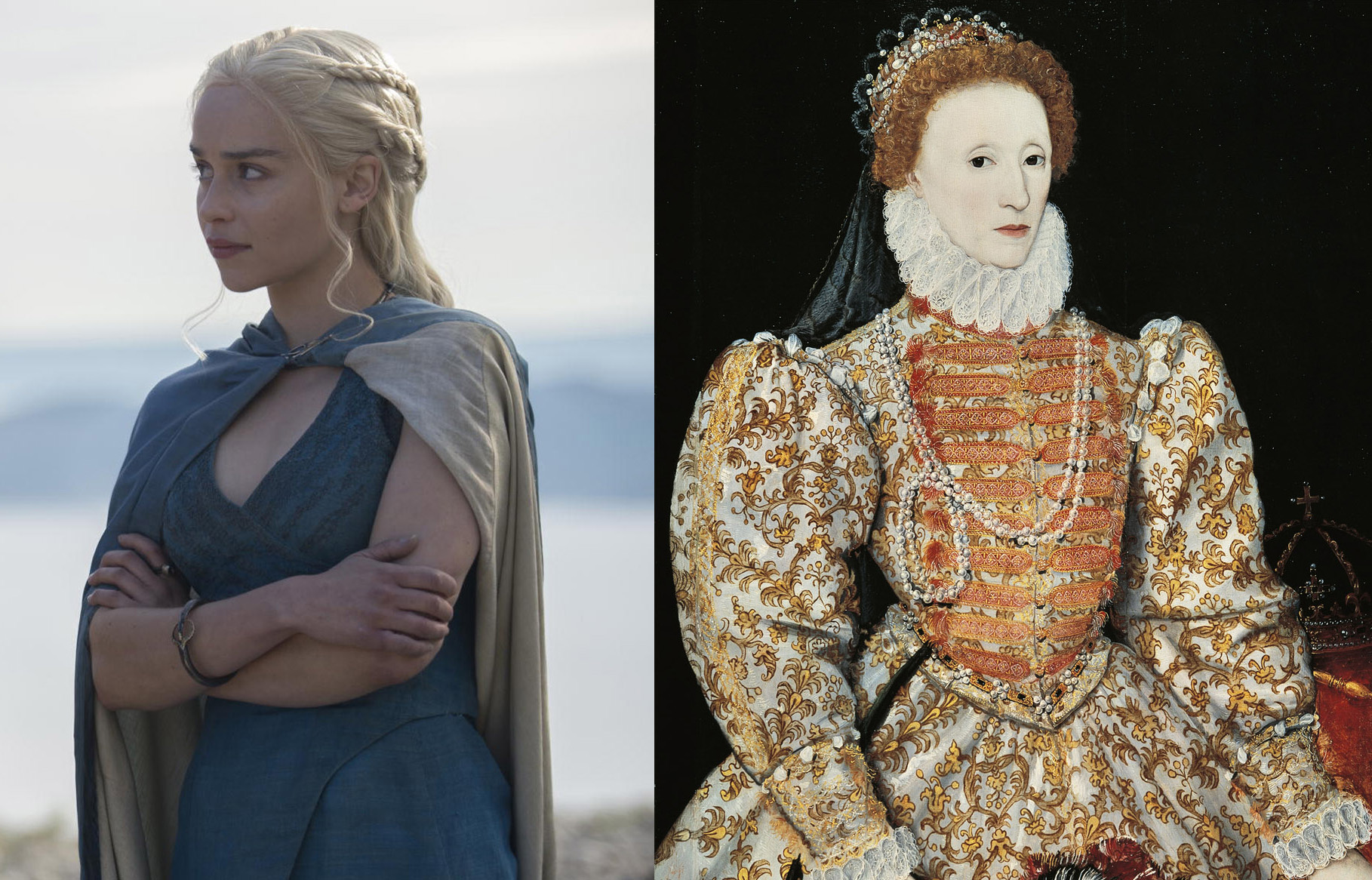 From Left: Khaleesi and Queen Elizabeth I.