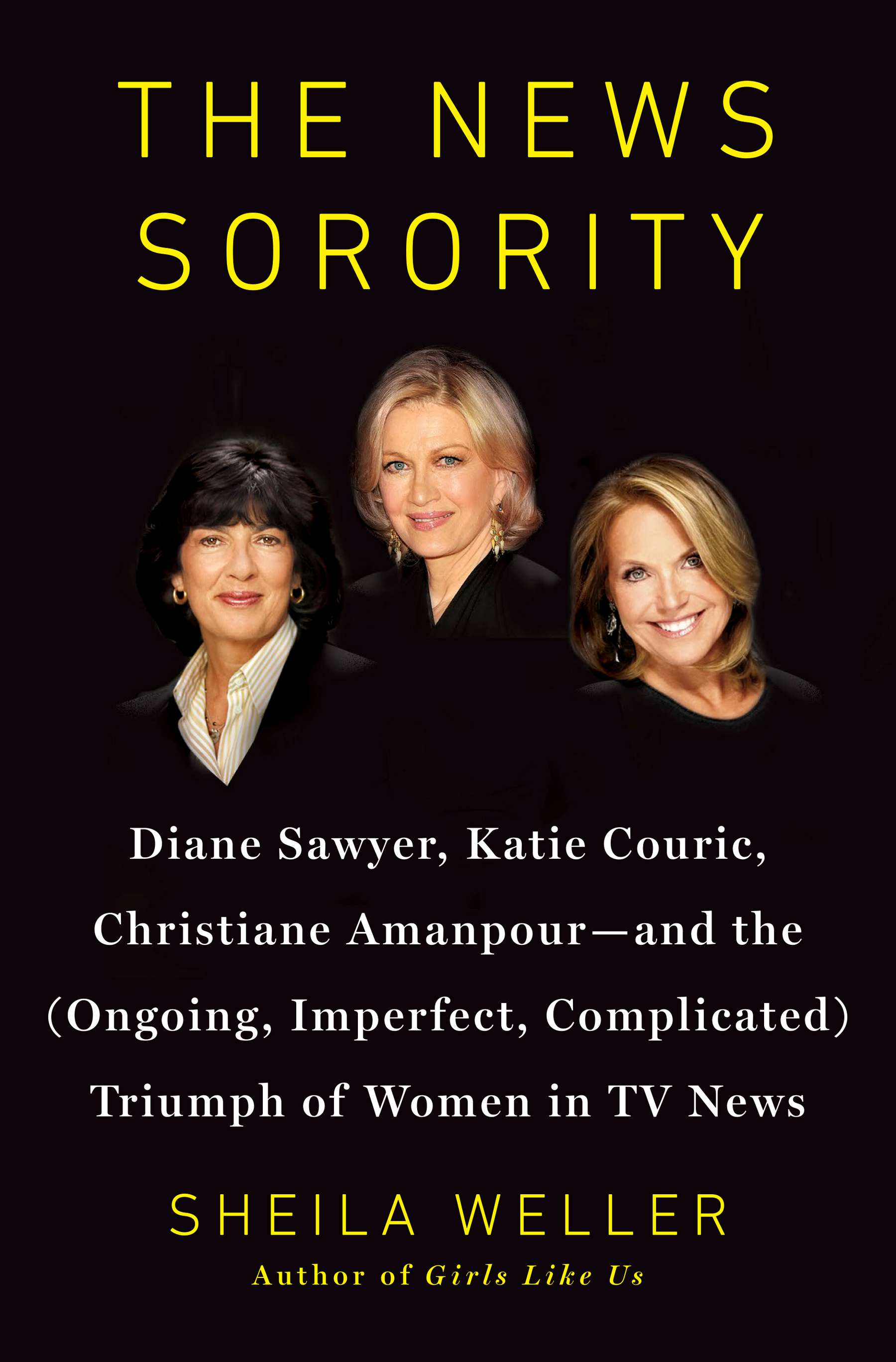 The News Sorority, by Sheila Weller