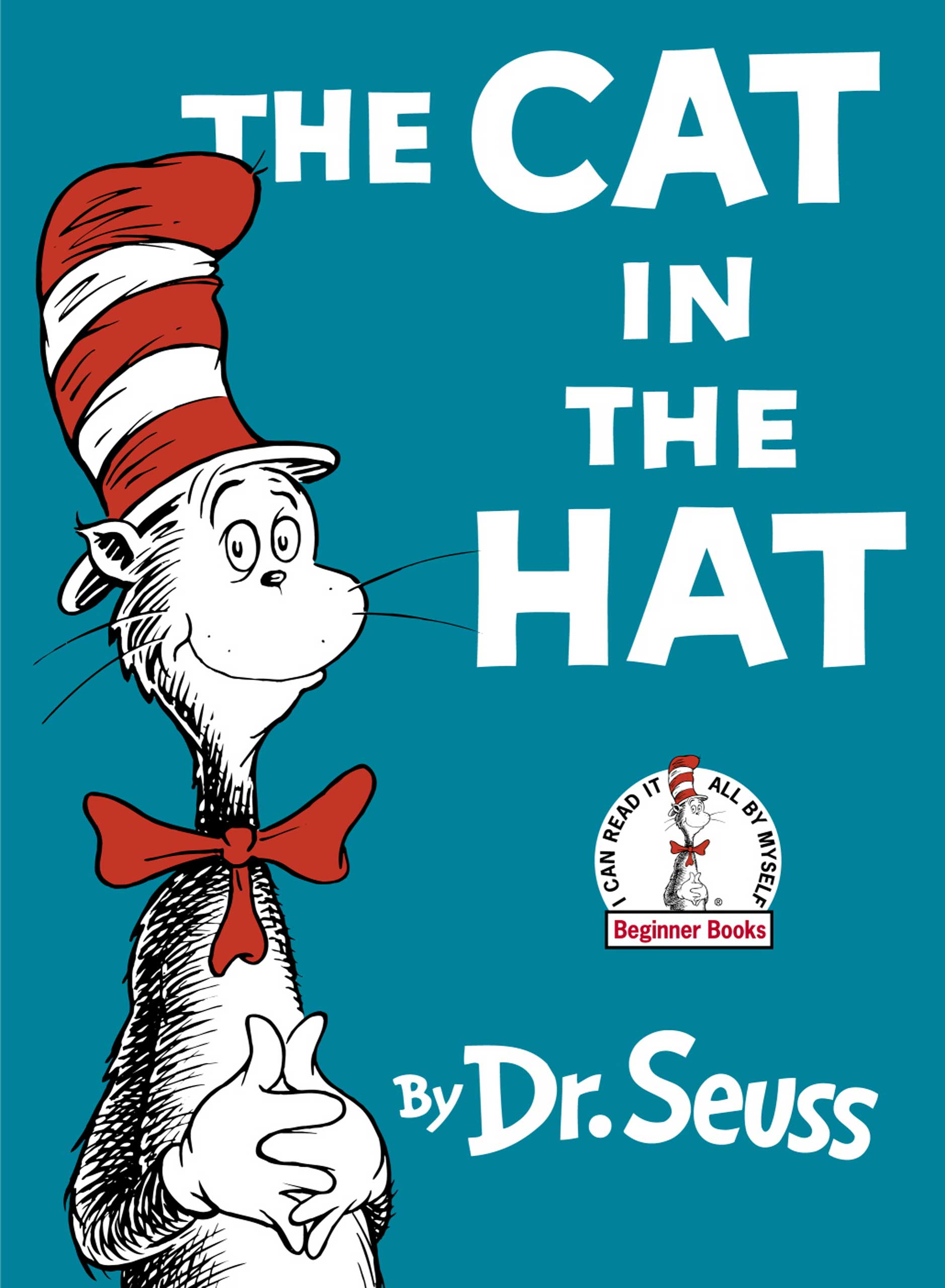 The Cat in the Hat, by Dr. Seuss.                                                                                                                            A big cat surprises Dick and Sally, transforming their dreary day at home into a wild adventure.                                                                                                                            Buy now: The Cat in the Hat