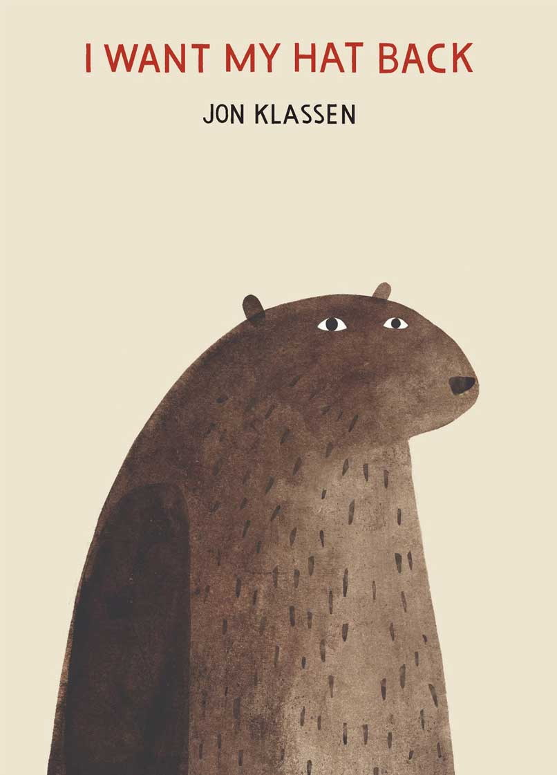 I Want My Hat Back, by Jon Klassen.                                                                                                                            The witty account of a bear seeking out his lost hat; the illustrations are studded with subtle clues.                                                                                                                            Buy now: I Want My Hat Back