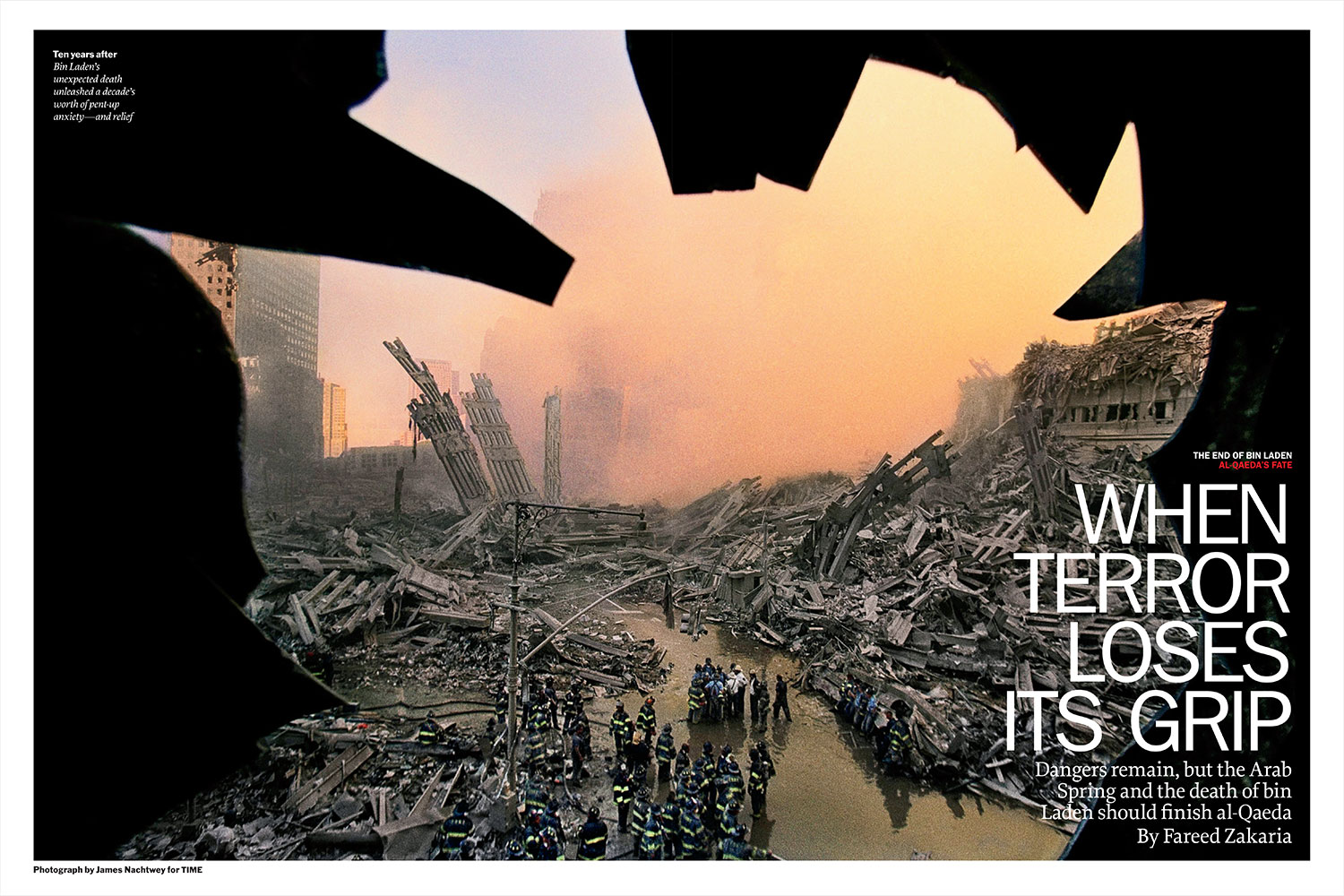 From  When Terror Loses its Grip.  May 20, 2011 issue.