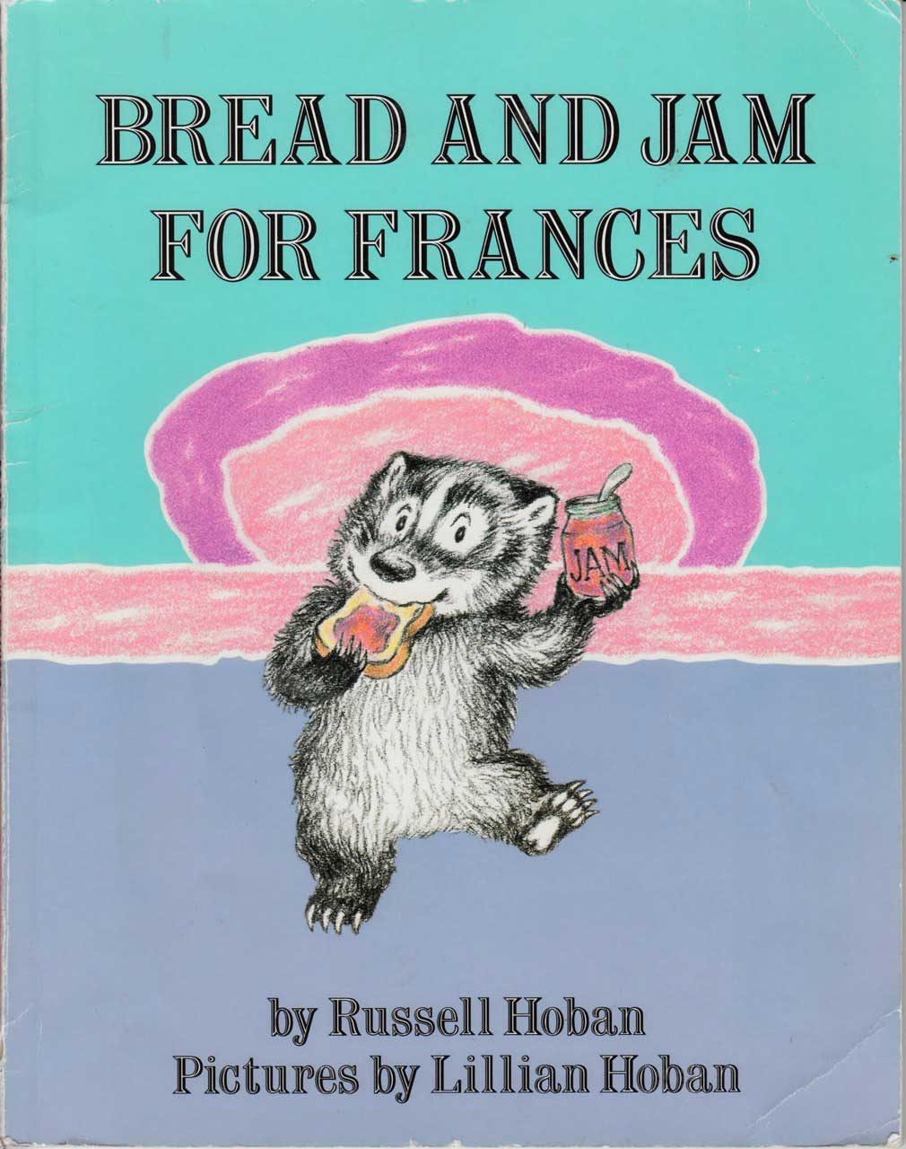 Bread and Jam for Frances, by Russell Hoban, illustrations by Lillian Hoban.                                                                                                                            An extremely picky eater expands her diet beyond bread and jam and discovers the pleasure of a well-rounded meal.                                                                                             Buy now: Bread and Jam for Frances