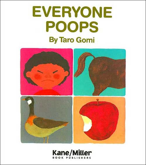 Everyone Poops, by Taro Gomi, illustrations by Amanda Mayer Stinchecum.                                                                                                                            A treatise on that basic bodily function, told with humor and poise.                                                                                                                            Buy now: Everyone Poops