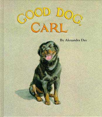 Good Dog, Carl, by Alexandra Day.                                                                                                                            A baby romps around his house with the family dog, who cleans everything up before Mom notices.                                                                                                                            Buy now: Good Dog, Carl