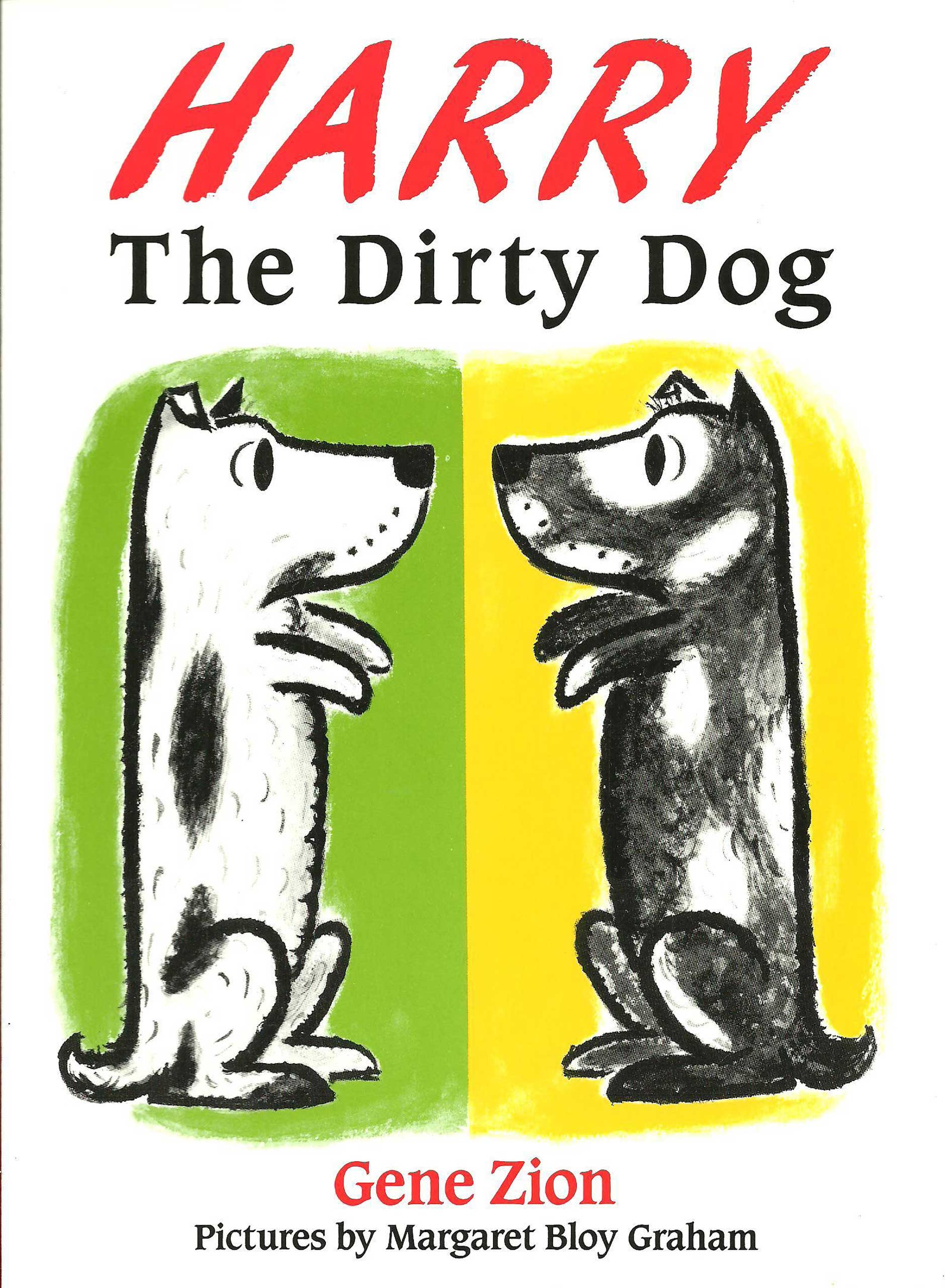 Harry the Dirty Dog, by Gene Zion, illustrations by Margaret Bloy Graham.                                                                                                                            Kids might be more eager to bathe after seeing this mischievous dog get so dirty his own family can't recognize him.                                                                                                                             Buy now: Harry the Dirty Dog