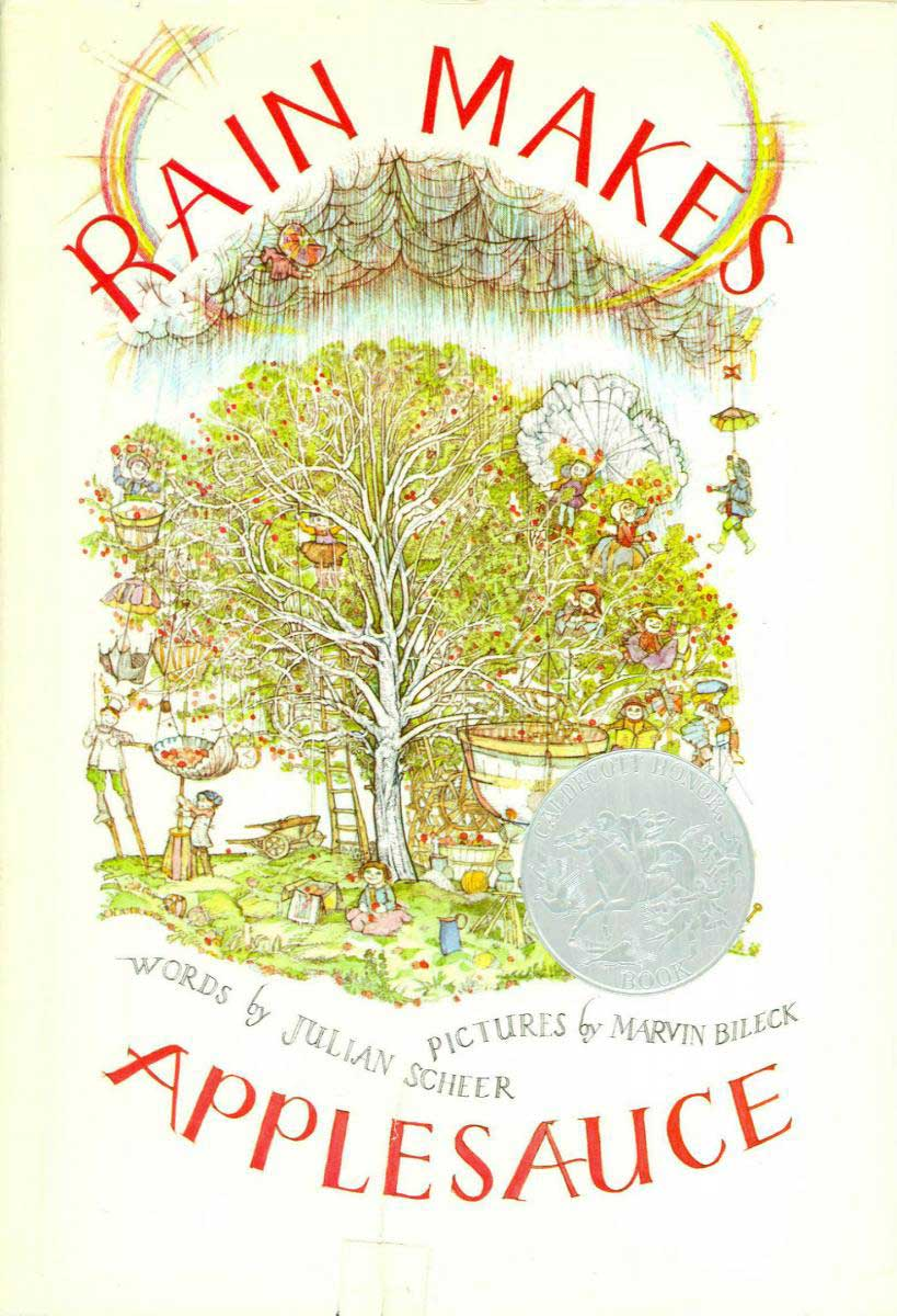 Rain Makes Applesauce, by Julian Scheer, illustrations by Marvin Bileck.                                                                                                                            Filled with beautiful, dense illustrations, this intricate work reveals itself slowly and rewards rereading.                                                                                                                            Buy now: Rain Makes Applesauce