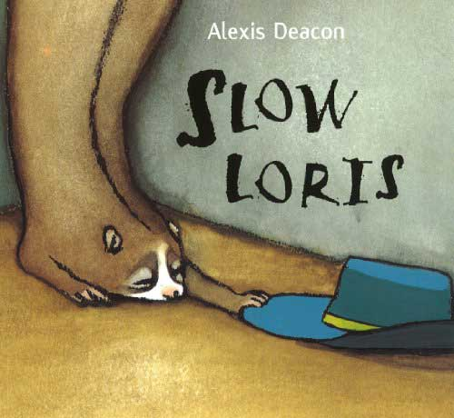 Slow Loris, by Alexis Deacon.                                                                                                                            This slow-moving animal seems very lazy during his days at the zoo, but turns out to have a wild nightlife.                                                                                                                            Buy now: Slow Loris