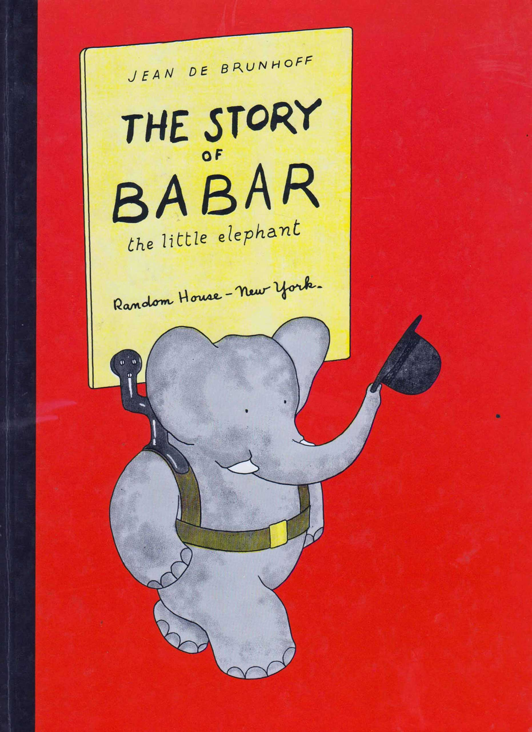 The Story of Babar, by Jean de Brunhoff.                                                                                                                            The beloved French elephant travels from the jungle to the big city and back, just in time to be crowned king of the elephant kingdom.                                                                                                                            Buy now: The Story of Babar