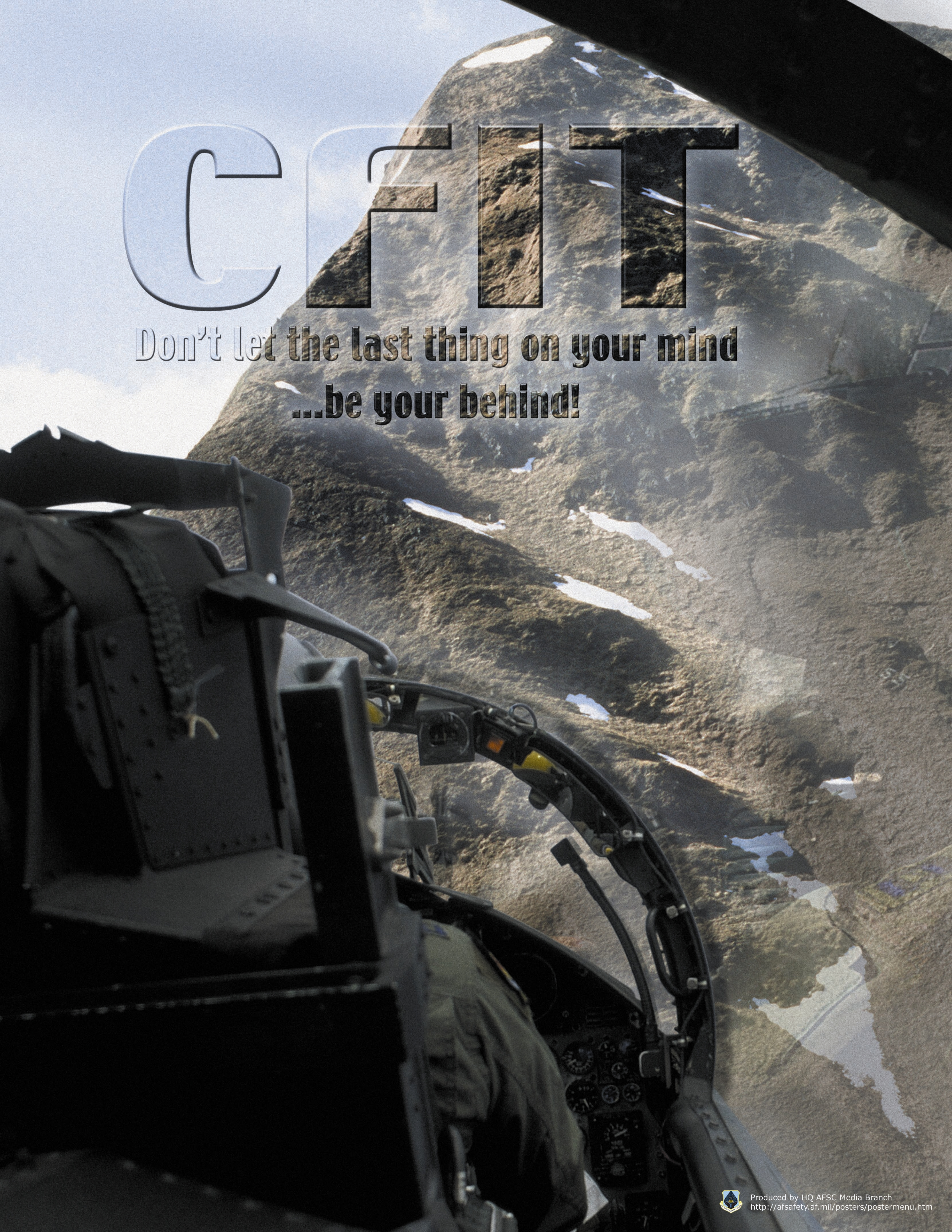 For years, the service has used posters like this to impress upon pilots the dangers posed by  Controlled Flight into Terrain,  or  CFIT.