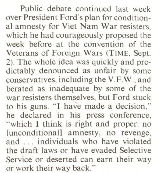 The Sept. 9, 1974, issue of TIME reports on the amnesty proposal, which was issued on Sept. 16, 1974.
