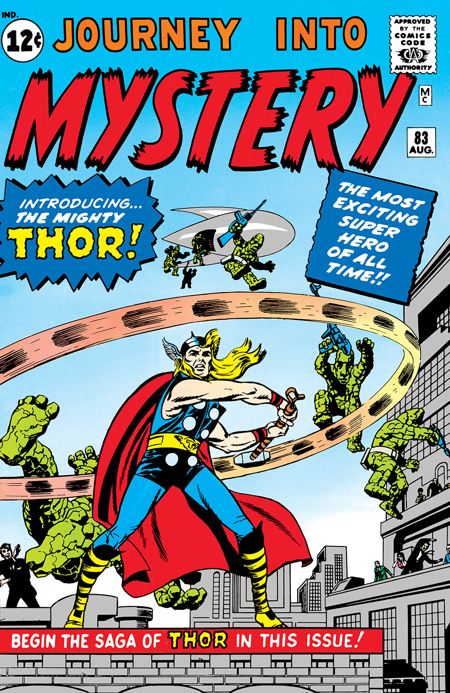 Thor, the Asgardian god of thunder, first appeared in Marvel comics in 1962 in <i>Journey into Mystery</i> #83.