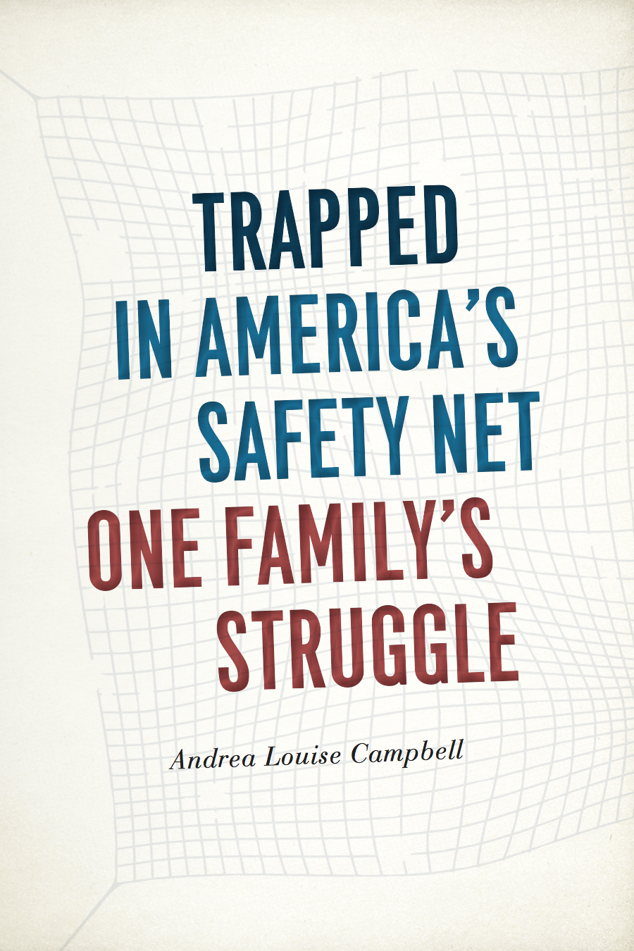 Trapped in America's Safety Net