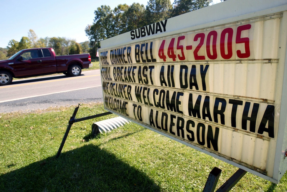 A sign welcomes Martha Stewart to town near Alderson Federal Prison Camp where Martha Stewart turned herself in Oct. 8, 2004, in Alderson, W.V.