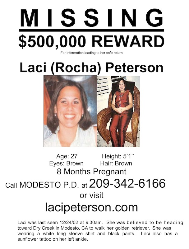 A Missing poster from 2002 shows Laci Peterson