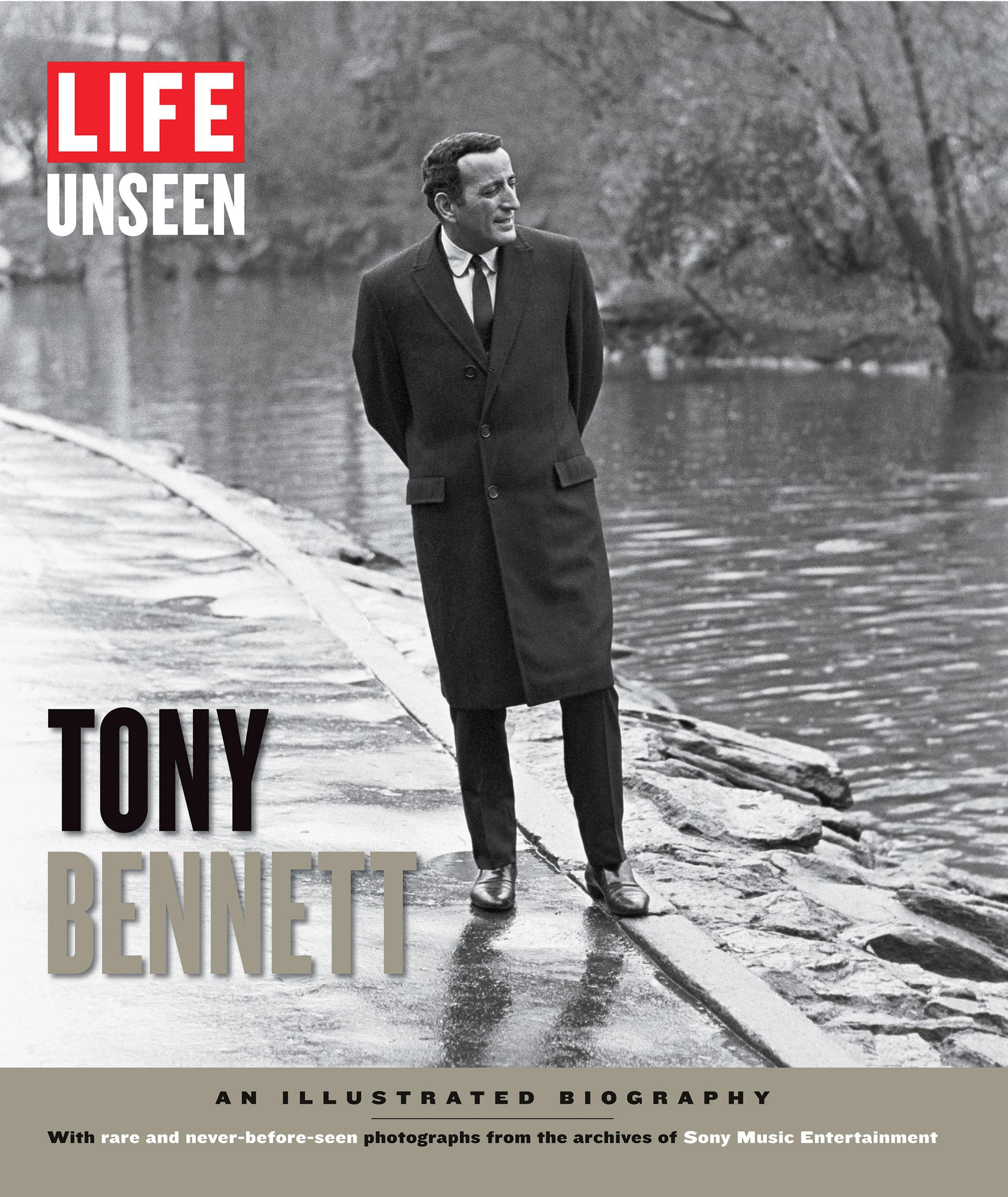LIFE Unseen: Tony Bennett (LIFE Books, 2014)