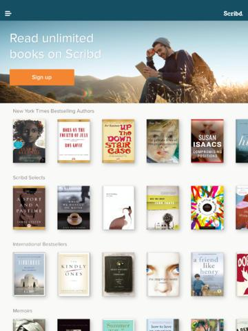 <strong>Scribd.</strong> Do you like e-books? Do you not like having to pay $10 for each one? Scribd is like a Netflix for e-books, giving you unlimited access to over 100,000 tomes for nine bucks a month. If you read books like people binge-watch movies and TV on Netflix or download music all day on Spotify, Scribd is worth a closer look.