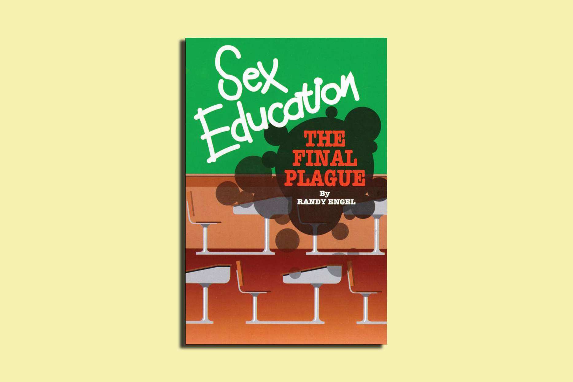"This 1993 book claims  that ""classroom sex education is always wrong and always harmful; that it destroys modesty; awakens the passions; promotes sexual activity and fosters acceptance of sexual sins."""