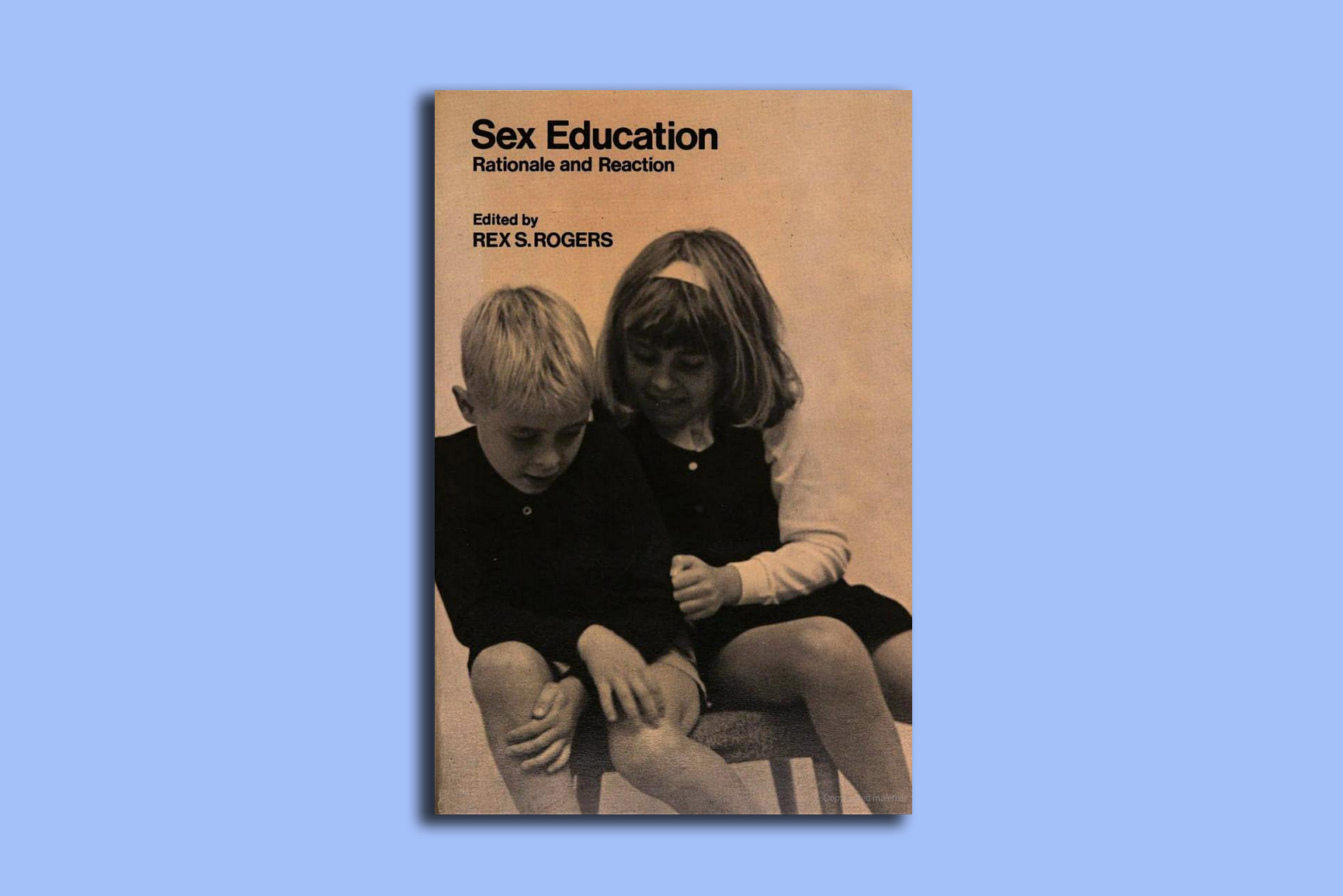 """At the most basic level, a concern with sex education must stem from the recognition that human socio-sexual development is a learning process,"" said this scholarly 1974 journal."