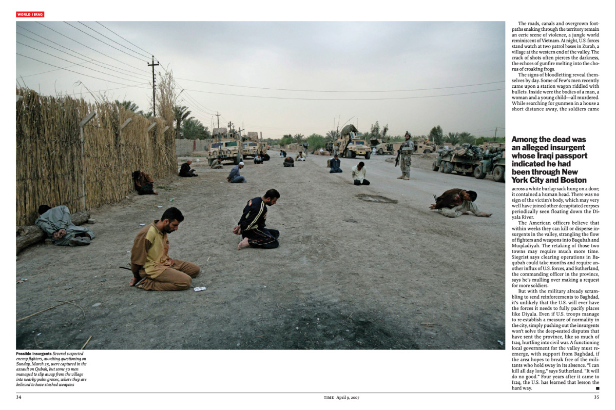 From the April 9, 2007 issue of TIME.  Several suspected enemy fighters, awaiting questioning were captured in the assault on Qubah, but some 50 men managed to slip away from the village into nearby palm groves.