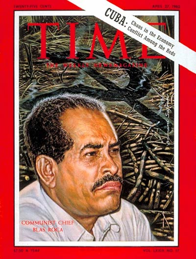 Blas Roca on the Apr. 27, 1962, cover of TIME